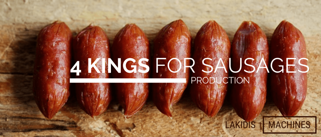 4 KINGS FOR SAUSAGES PRODUCTION